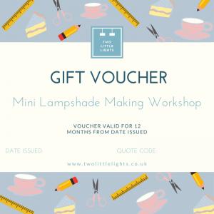 Mini Lampshade Making Workshop Voucher